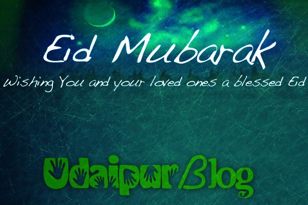 Eid Mubarak | UdaipurBlog