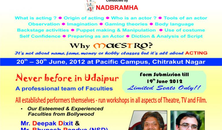 Maestro-an Acting Workshop in Udaipur from 20th June