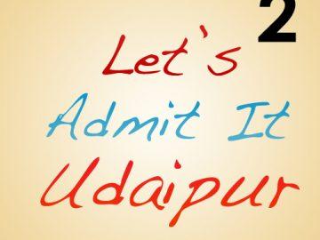 lets admit it udaipur
