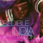 Incredible Indian Wedding