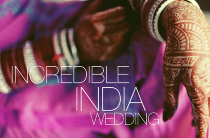 Incredible Indian Wedding