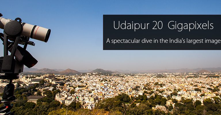 "India's Largest Digital Image ""Udaipur 20 Gigapixel"" Coming Soon"