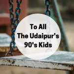 Can't Imagine Life Without Internet? See What Udaipur's 90's Kids Did!