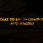 What to eat in Udaipur, and where?