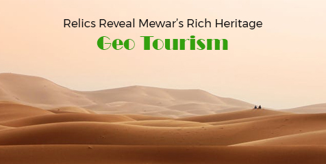 Relics Reveal Mewar's Rich Heritage: Know about 'Geo-Tourism'