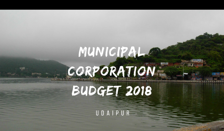 Must Read | Municipal Corporation Budget 2018