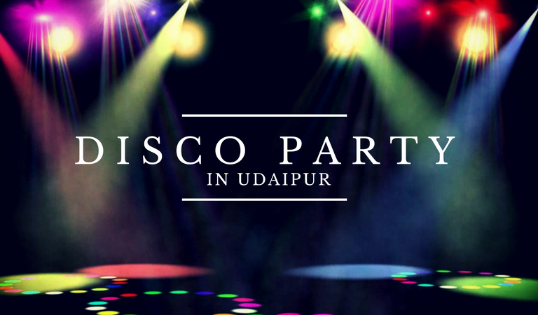 Where to Enjoy Disco Parties in Udaipur