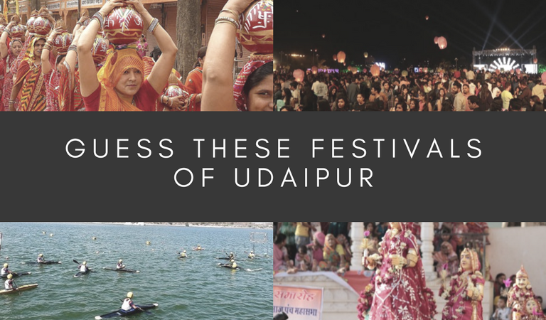 Guess these festivals of Udaipur