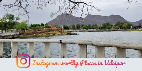 Instagram worthy Places in Udaipur