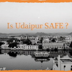 is udaipur safe
