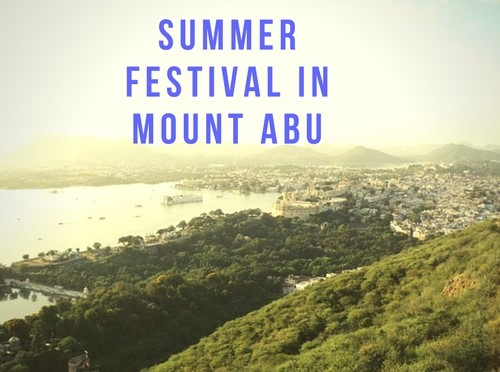 All you need to know about the Summer festival in Mount Abu
