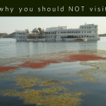 Reasons why you should NOT visit Udaipur