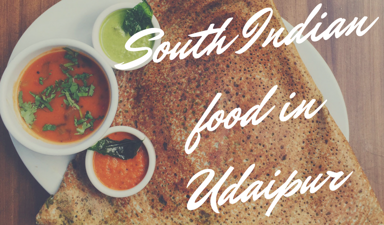 Places to have the best South Indian food in Udaipur