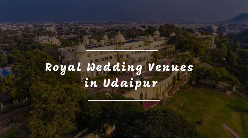Royal Wedding Venues in Udaipur