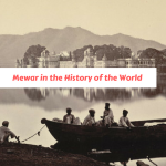 Mewar in the History of the World