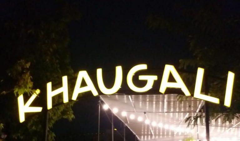 Foodies Alert! KHAUGALI is finally in town