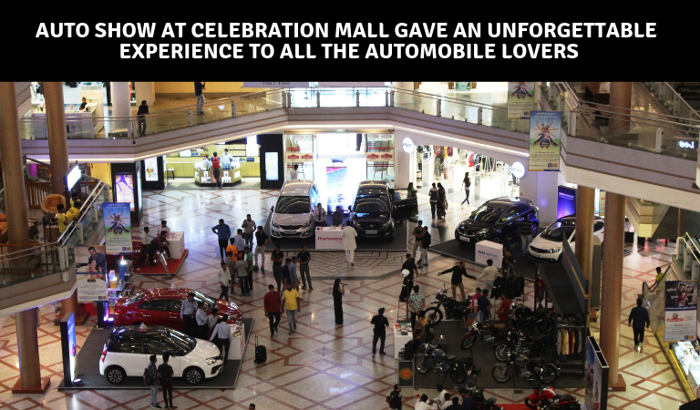 Auto Show at Celebration Mall gave an unforgettable experience to all the Automobile lovers