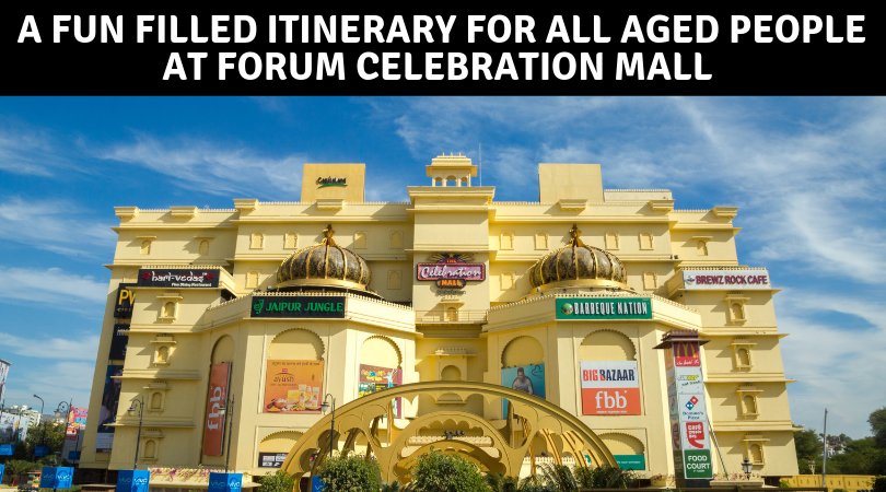 A Fun Filled Itinerary for All Aged People at Forum Celebration Mall