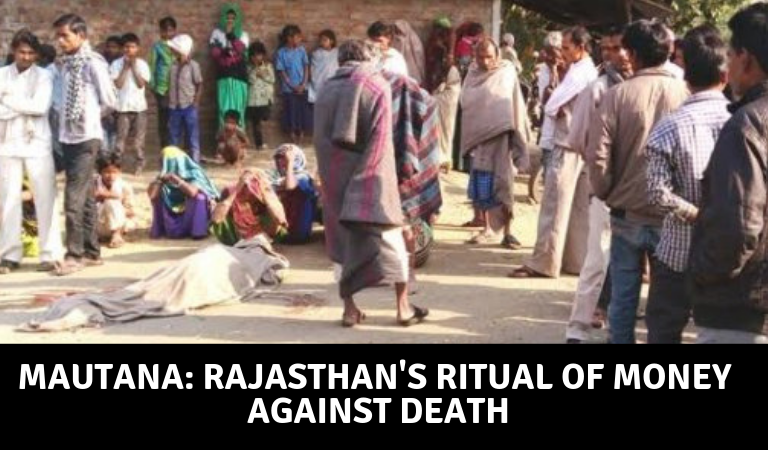 Mautana: Rajasthan's Strange Ritual of Money Against Death