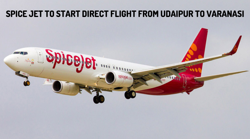 Spice Jet to Start Direct Flight from Udaipur to Varanasi