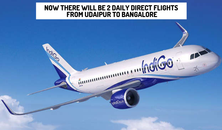 Now there will be 2 Daily Direct Flights from Udaipur to Bangalore