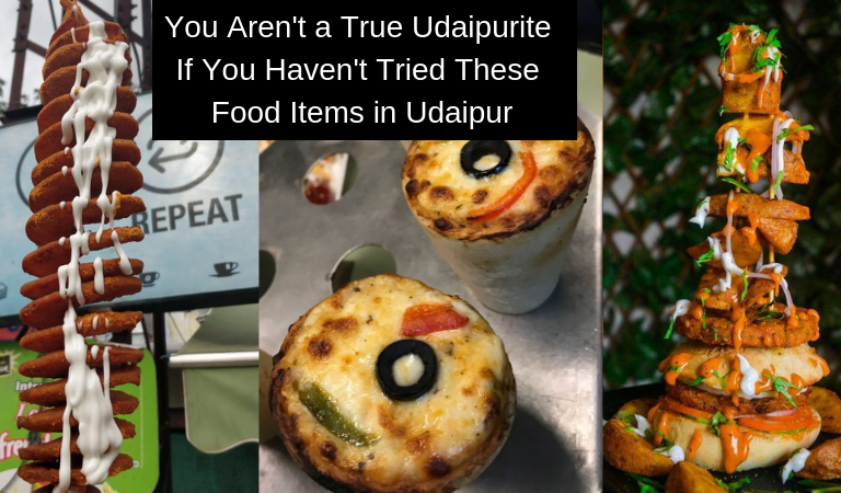 You Aren't a True Udaipurite If You Haven't Tried These Food Items in Udaipur