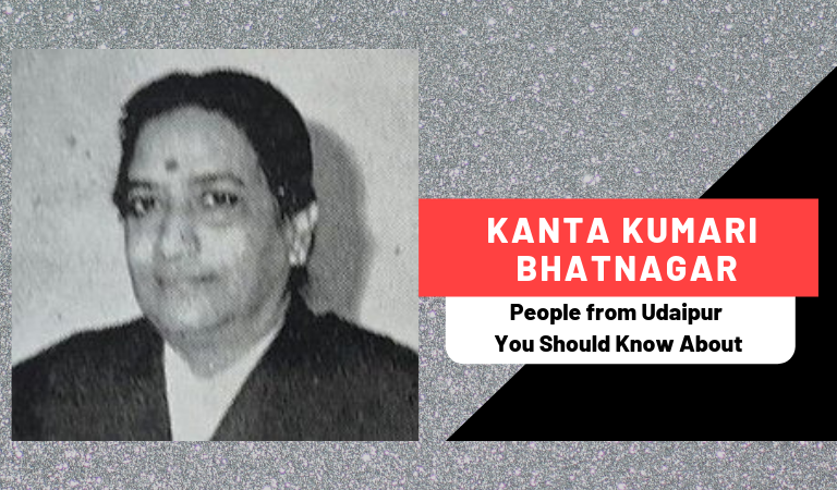 Kanta Kumari Bhatnagar | People from Udaipur You Should Know About