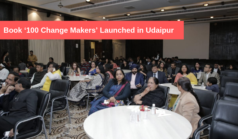 Book '100 Change Makers' Launched in Udaipur