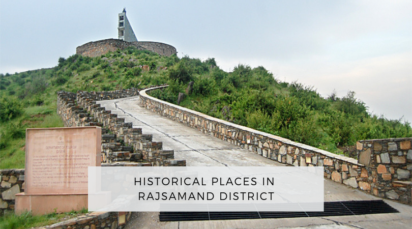Historical Places in Rajsamand District