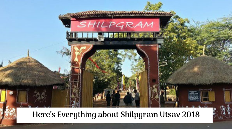 Here's Everything about Shilpgram Utsav 2018