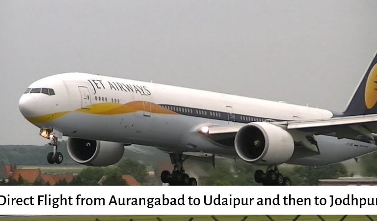 Direct Flight from Aurangabad to Udaipur and then to Jodhpur