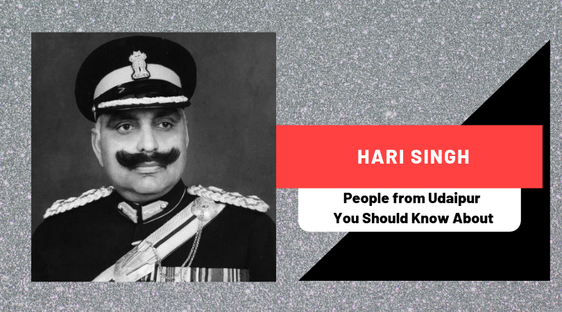 Hari Singh | People from Udaipur You Should Know About