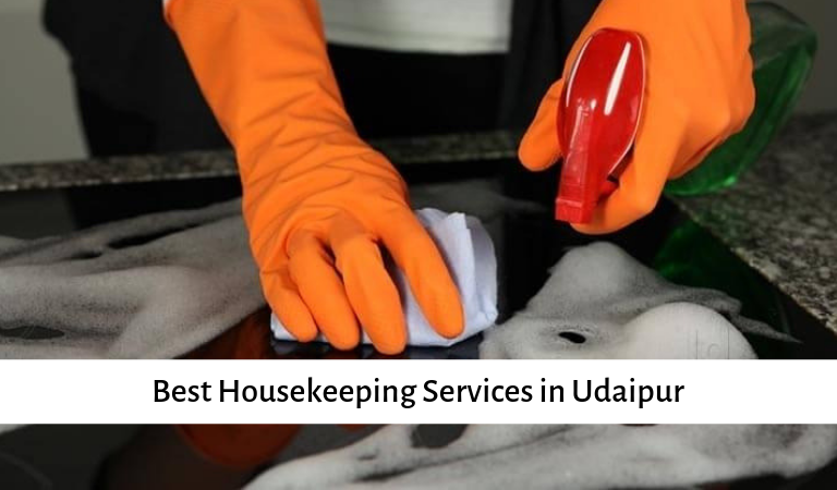 Best Housekeeping Services in Udaipur