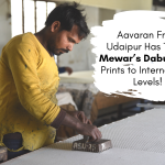 Aavaran' From Udaipur Has Taken Mewar's Dabu Hand Prints to International Levels!