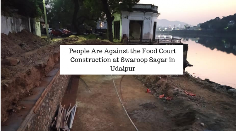 People Are Against the Food Court Construction at Swaroop Sagar in Udaipur