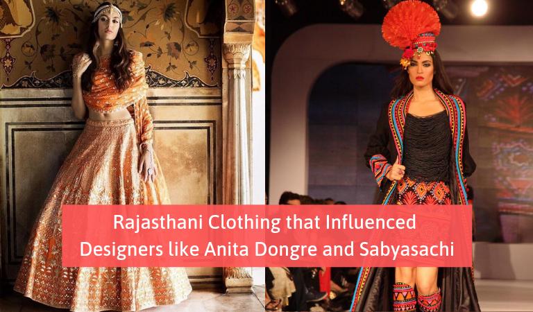 Rajasthani Clothing that Influenced Designers like Anita Dongre and Sabyasachi