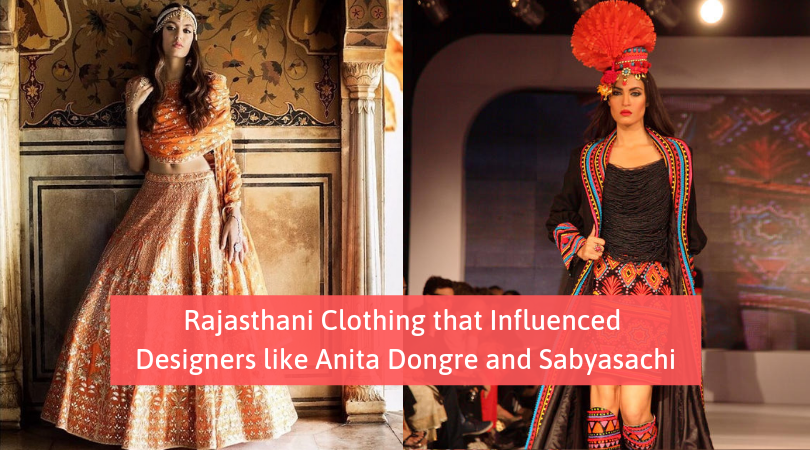 Rajasthani Clothing That Influenced Designers Like Anita Dongre And Sabyasachi Udaipurblog