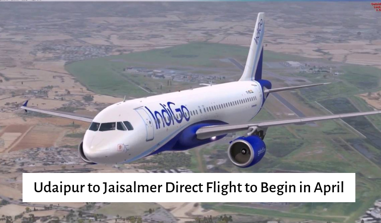 Udaipur to Jaisalmer Direct Flight to Begin in April
