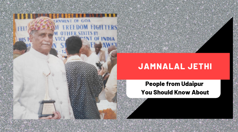 Jamnalal Jethi | People from Udaipur You Should Know About