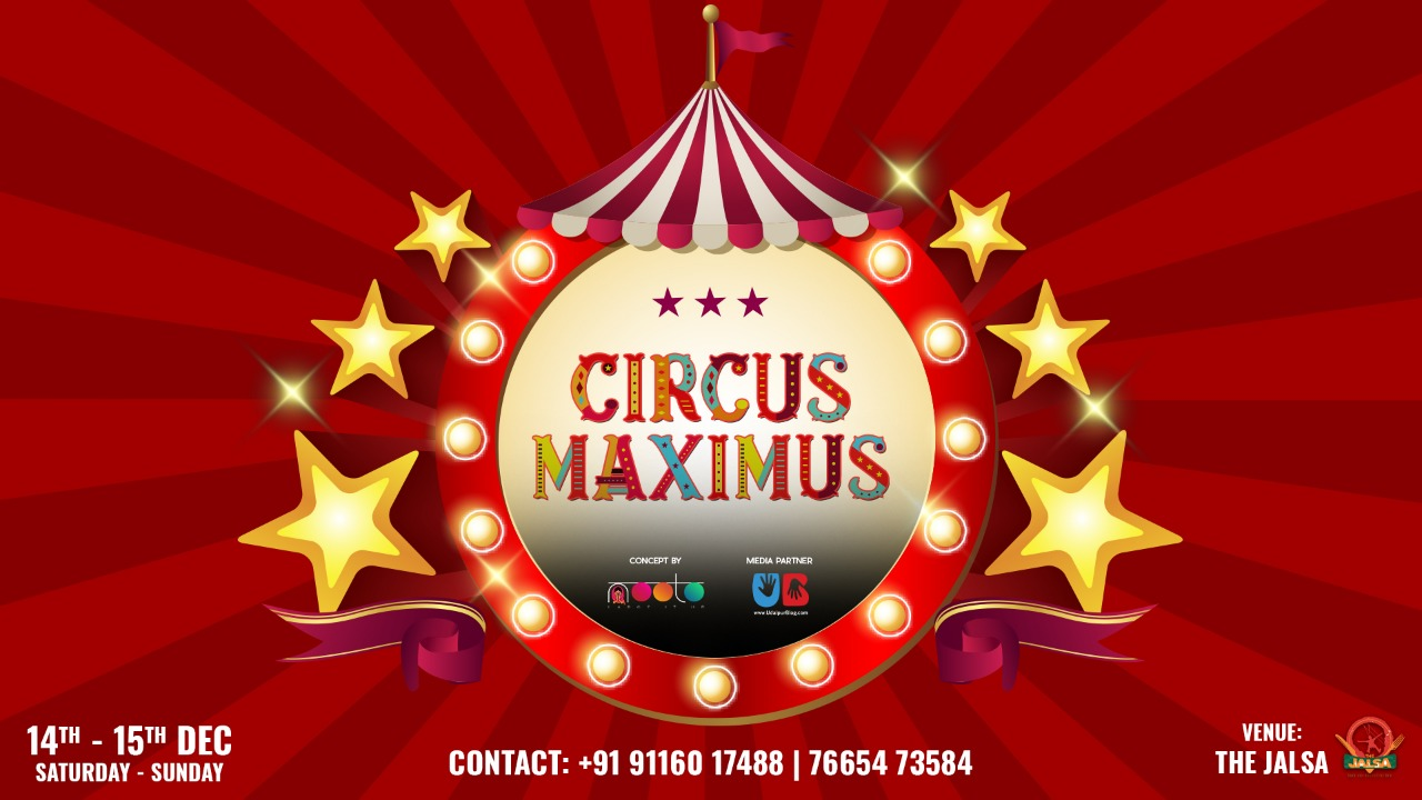 Circus Maximus: A carnival you should attend for 5 reasons