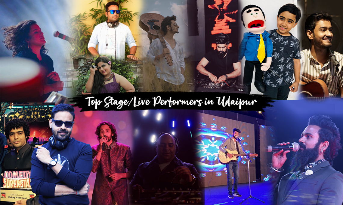 Top Stage/Live Performers from Udaipur