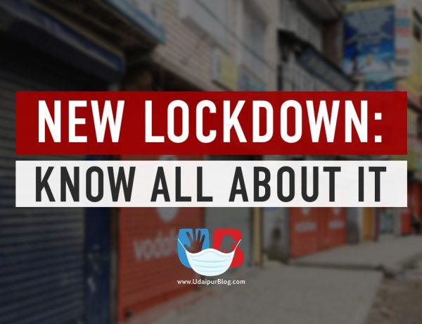 New Lockdown in Udaipur, Rajasthan