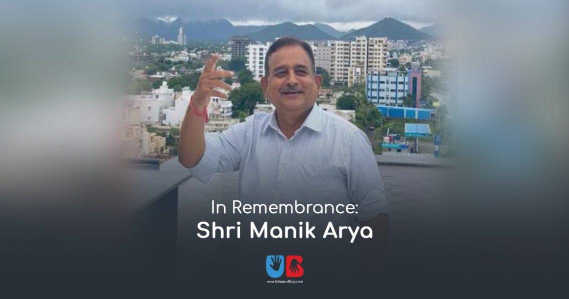 Death of Shri Manik Arya